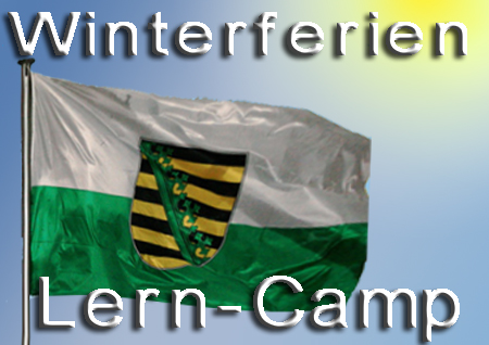"Auch 2010 Lerncamps ""CAMP+"" in Sachsen"